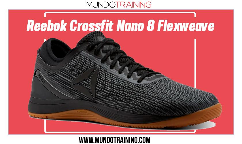 Mejores zapatillas de Crossfit de Reebok - Nano 8 Flexweave