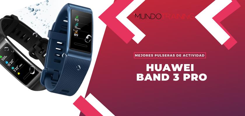 Los mejores pulseras de actividad para fitness - Huawei Band 3 Pro