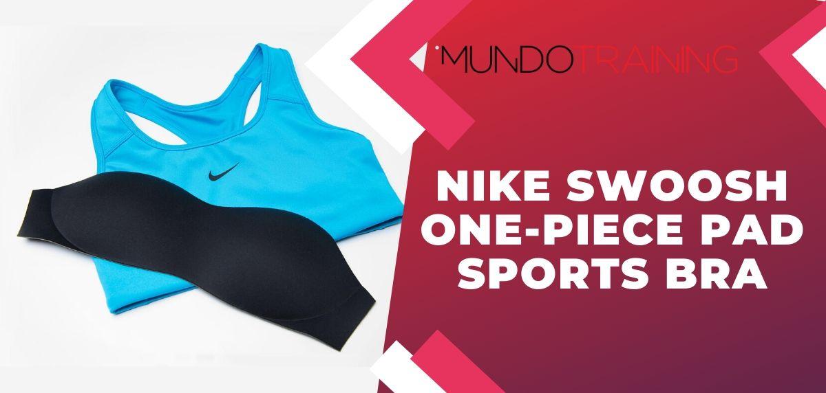Nike presenta sus dos innovaciones en bras: Nike Swoosh One-Piece Pad Sports Bra
